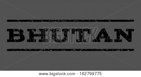 Bhutan watermark stamp. Text caption between horizontal parallel lines with grunge design style. Rubber seal stamp with unclean texture. Vector black color ink imprint on a gray background.
