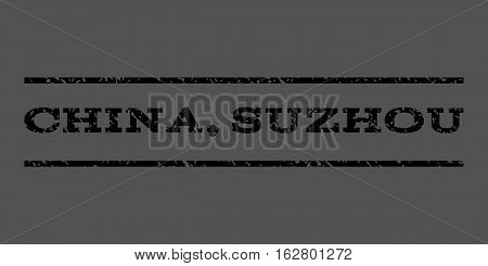 China, Suzhou watermark stamp. Text tag between horizontal parallel lines with grunge design style. Rubber seal stamp with dirty texture. Vector black color ink imprint on a gray background.