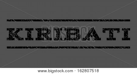Kiribati watermark stamp. Text tag between horizontal parallel lines with grunge design style. Rubber seal stamp with scratched texture. Vector black color ink imprint on a gray background.