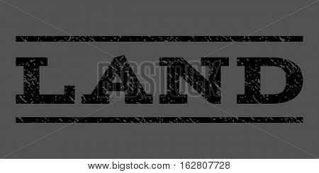 Land watermark stamp. Text caption between horizontal parallel lines with grunge design style. Rubber seal stamp with dust texture. Vector black color ink imprint on a gray background.