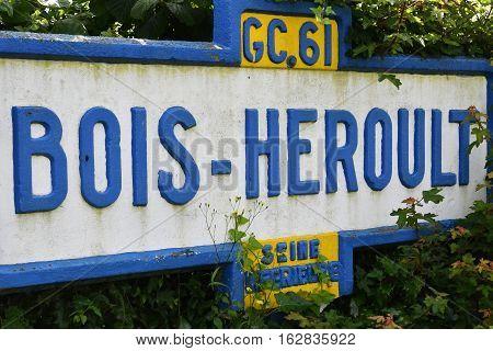 Bois Heroult France - june 23 2016 : an old sign