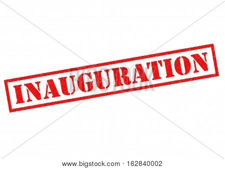 INAUGURATION red Rubber Stamp over a white background.