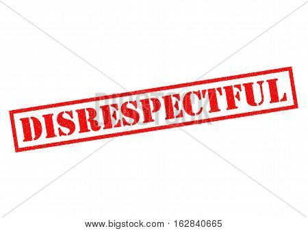DISRESPECTFUL red Rubber Stamp over a white background.