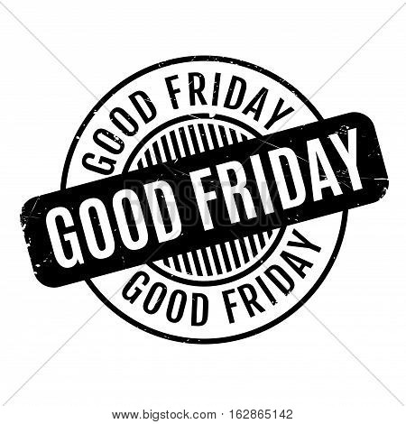 Good Friday rubber stamp. Grunge design with dust scratches. Effects can be easily removed for a clean, crisp look. Color is easily changed.