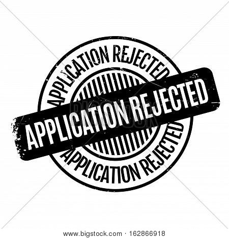 Application Rejected rubber stamp. Grunge design with dust scratches. Effects can be easily removed for a clean, crisp look. Color is easily changed.