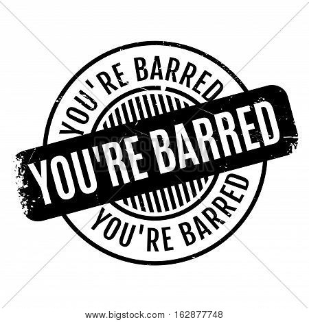 You are Barred rubber stamp. Grunge design with dust scratches. Effects can be easily removed for a clean, crisp look. Color is easily changed.
