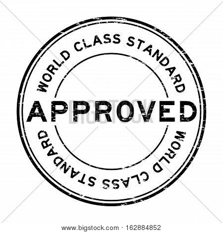 Grunge black approved world class standard round rubber stamp