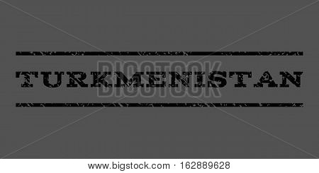 Turkmenistan watermark stamp. Text tag between horizontal parallel lines with grunge design style. Rubber seal stamp with unclean texture. Vector black color ink imprint on a gray background.