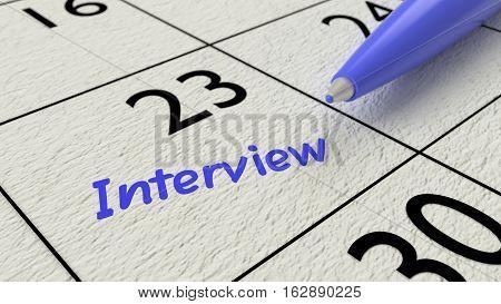 blue ballpen on a paper calendar closeup with the word interview 3D illustration