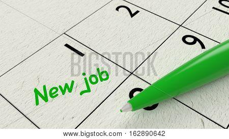Green ballpen on a paper calendar closeup with the words new job 3D illustration
