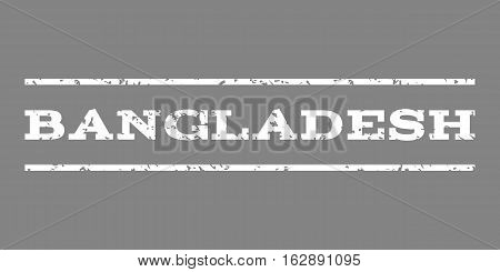 Bangladesh watermark stamp. Text caption between horizontal parallel lines with grunge design style. Rubber seal stamp with dirty texture. Vector white color ink imprint on a gray background.