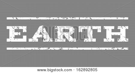 Earth watermark stamp. Text tag between horizontal parallel lines with grunge design style. Rubber seal stamp with scratched texture. Vector white color ink imprint on a gray background.