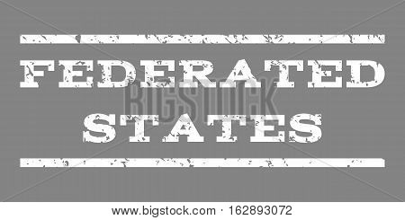 Federated States watermark stamp. Text tag between horizontal parallel lines with grunge design style. Rubber seal stamp with scratched texture. Vector white color ink imprint on a gray background.