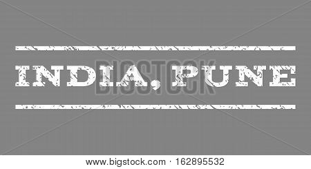 India, Pune watermark stamp. Text tag between horizontal parallel lines with grunge design style. Rubber seal stamp with unclean texture. Vector white color ink imprint on a gray background.