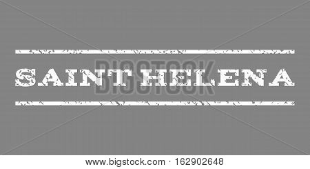 Saint Helena watermark stamp. Text tag between horizontal parallel lines with grunge design style. Rubber seal stamp with scratched texture. Vector white color ink imprint on a gray background.