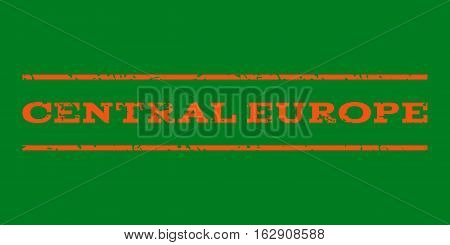 Central Europe watermark stamp. Text tag between horizontal parallel lines with grunge design style. Rubber seal stamp with dirty texture. Vector orange color ink imprint on a green background.