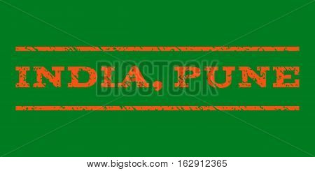 India, Pune watermark stamp. Text caption between horizontal parallel lines with grunge design style. Rubber seal stamp with unclean texture. Vector orange color ink imprint on a green background.