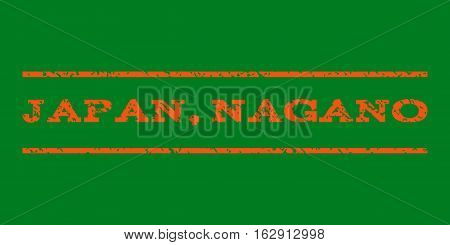 Japan, Nagano watermark stamp. Text caption between horizontal parallel lines with grunge design style. Rubber seal stamp with scratched texture. Vector orange color ink imprint on a green background.