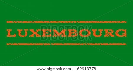 Luxembourg watermark stamp. Text caption between horizontal parallel lines with grunge design style. Rubber seal stamp with unclean texture. Vector orange color ink imprint on a green background.