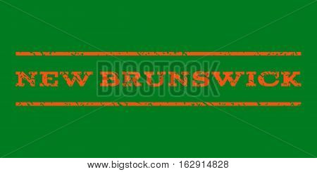 New Brunswick watermark stamp. Text caption between horizontal parallel lines with grunge design style. Rubber seal stamp with unclean texture. Vector orange color ink imprint on a green background.