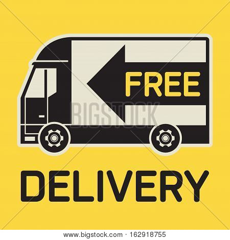 Label or icon with Delivery truck and text Free Delivery vector illustration.