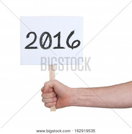 Sign With A Number - The Year 2016