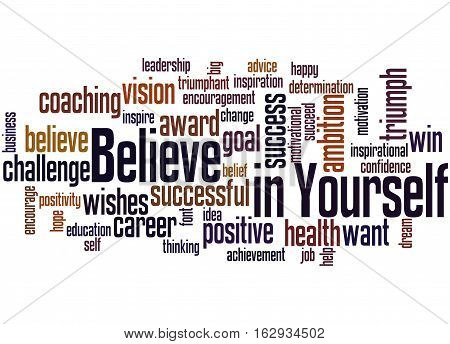 Believe In Yourself, Word Cloud Concept 3