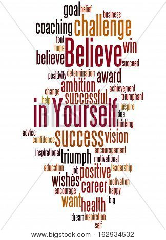 Believe In Yourself, Word Cloud Concept 4