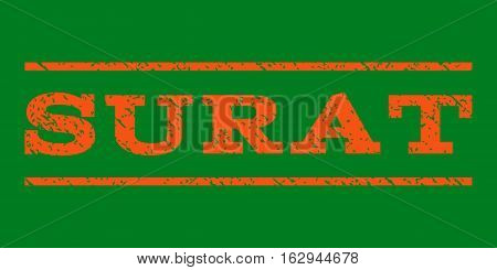 Surat watermark stamp. Text tag between horizontal parallel lines with grunge design style. Rubber seal stamp with unclean texture. Vector orange color ink imprint on a green background.