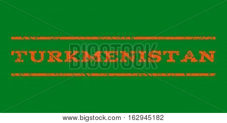 Turkmenistan watermark stamp. Text caption between horizontal parallel lines with grunge design style. Rubber seal stamp with scratched texture. Vector orange color ink imprint on a green background.