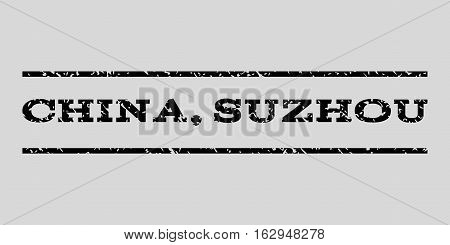 China, Suzhou watermark stamp. Text tag between horizontal parallel lines with grunge design style. Rubber seal stamp with scratched texture. Vector black color ink imprint on a light gray background.
