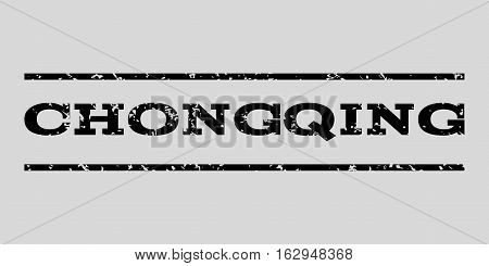Chongqing watermark stamp. Text caption between horizontal parallel lines with grunge design style. Rubber seal stamp with dust texture. Vector black color ink imprint on a light gray background.