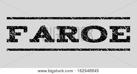 Faroe watermark stamp. Text tag between horizontal parallel lines with grunge design style. Rubber seal stamp with dirty texture. Vector black color ink imprint on a light gray background.