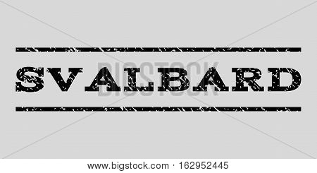 Svalbard watermark stamp. Text tag between horizontal parallel lines with grunge design style. Rubber seal stamp with unclean texture. Vector black color ink imprint on a light gray background.