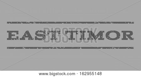 East Timor watermark stamp. Text tag between horizontal parallel lines with grunge design style. Rubber seal stamp with unclean texture. Vector dark gray color ink imprint on a silver background.