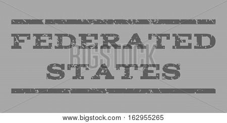 Federated States watermark stamp. Text tag between horizontal parallel lines with grunge design style. Rubber seal stamp with scratched texture.