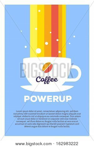Vector Creative Colorful Illustration Of Cup Of Coffee And Rainbow With Header Coffee Power Up And T