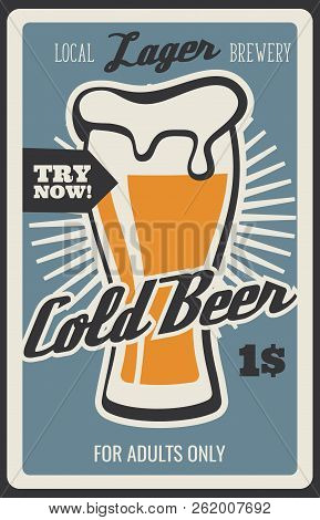 Cold Beer Glass, Brewery Bar Or Fast Food Bistro Menu Or Retro Poster. Vector Vintage Design Of Lage