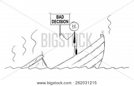 Cartoon Stick Drawing Conceptual Illustration Of Businessman, Manager Or Politician Standing Depress