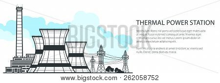 Thermal Power Station Banner , Nuclear Plant And Text, Nuclear Reactor And Power Lines, Vector Illus