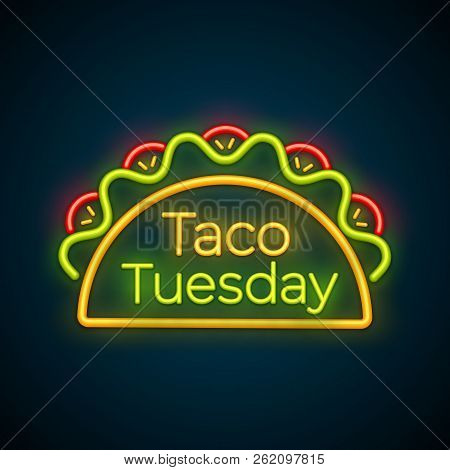 Traditional Taco Tuesday Neon Light Sign Vector Illustration. Spicy Tacos With Beef, Green Salad And