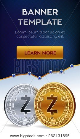 Cryptocurrency Editable Banner Template. Zcash. 3d Isometric Physical Bit Coin. Golden And Silver Zc