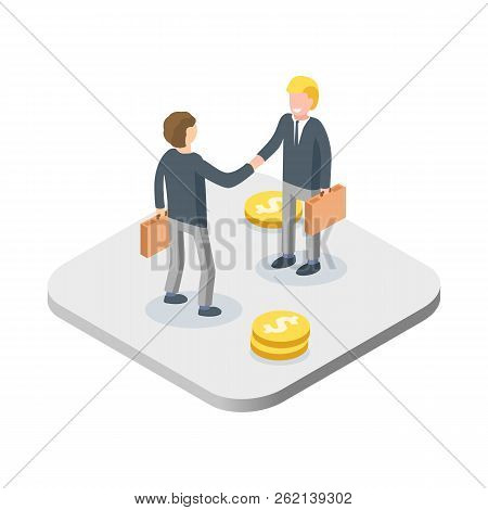Business Handshake Concept. Two Isometric Businessmen Greet Or Confirm A Deal, Handshake. Vector Ill