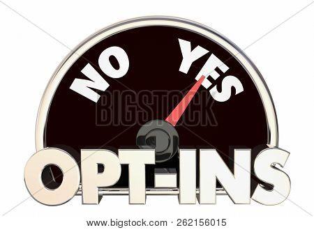 Opt-Ins Permission Send Marketing Message Communication Speedometer 3d Illustration poster