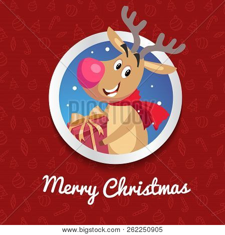 Happy Reindeer With Big Red Nose And Cute Scarf Smiling And Taking Gift Box. Christmas Poster Or Ban