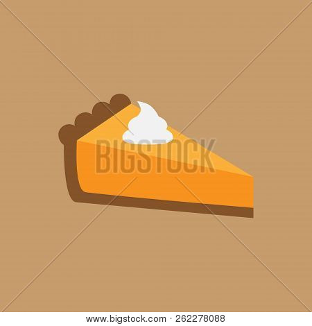 Pumpkin Pie Vector Illustration. One Slice Of Thanksgiving Pie With Crust, Cream Filling And Whipped