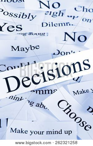 Decisions Concept - A Conceptual Look At Decision Making, Choices, Possibilities,
