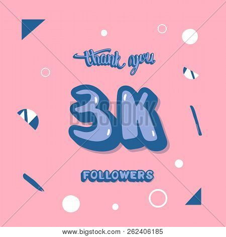 Flat Template Of 3k Followers Thank You. Card For Internet Networks. 3000 Subscribers Congratulation