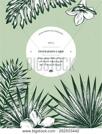 Invitation Card Design With Exotic Plants. Hand Drawn Highly Detailed Vector Illustration