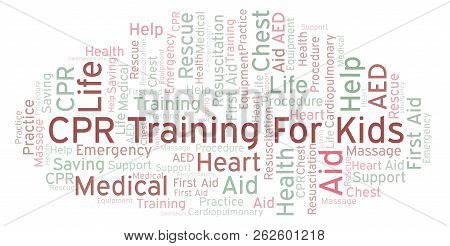 Cpr Training For Kids Word Cloud, Made With Text Only